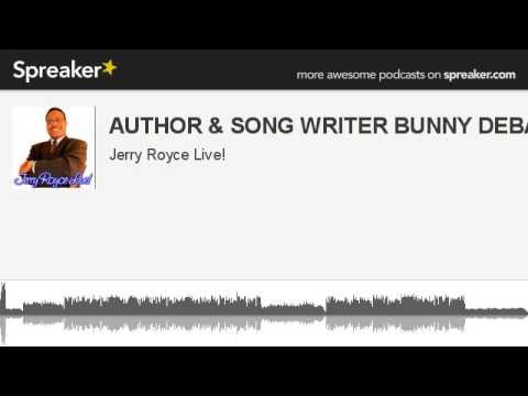 AUTHOR & SONG WRITER BUNNY DEBARGE (made with Spreaker)