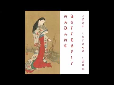 Madame Butterfly (FULL Audiobook)