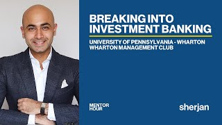 Mentor Hour: Breaking into Investment Banking - Univ. of Pennsylvania Wharton