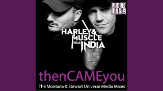 Then Came You (Montana & Stewart Latin Soul Instrumental) (feat. India)
