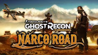 """GHOST RECON WILDLANDS NARCO ROAD """"what am I doing???"""""""