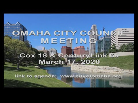 Omaha Nebraska City Council meeting March 17, 2020.