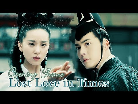 Lost Love in Times (醉玲珑) Opening Theme MV - Tears of Pain (William Chan, Liu Shi Shi)