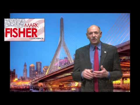 Who is Mark Fisher? Candidate for Governor of MA