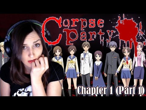 Corpse Party Chapter 1 (Part 1) Let's Play - Things Are About To Get Disturbing...