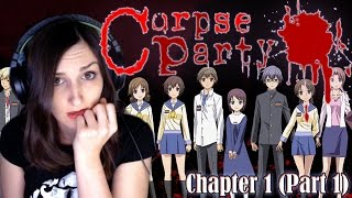Corpse Party Chapter 1 (Part 1) Let