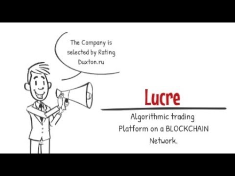 Lucre. Algorithmic trading  Platform on a BLOCKCHAIN Network.