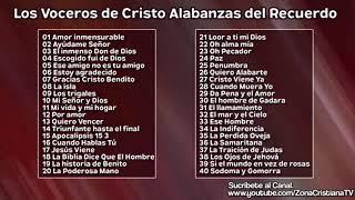 40 Himnos de Los Voceros de Cristo Música Cristiana del Recuerdo