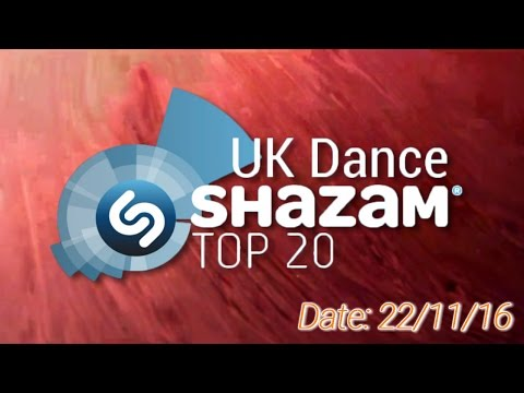UK TOP 20 - Dance Shazam Chart (22/11/2016)