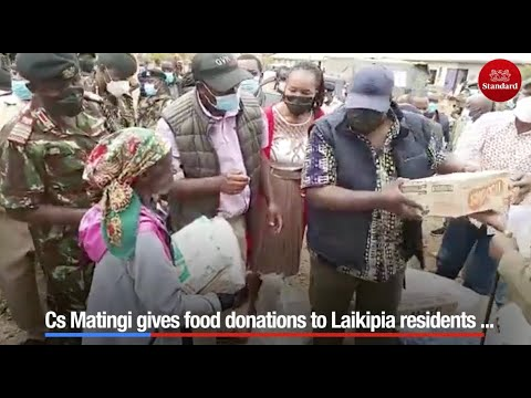CS Matiangi gives food donations to Laikipia residents as the Government creates new sub county