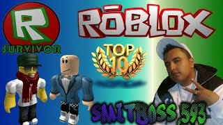 WE FOLLOW IN TOP 10.... ROBLOX SURVIVOR.....,
