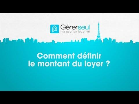 Comment Définir Le Montant Du Loyer ?
