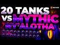 20 Tanks VS MYTHIC Ny'alotha