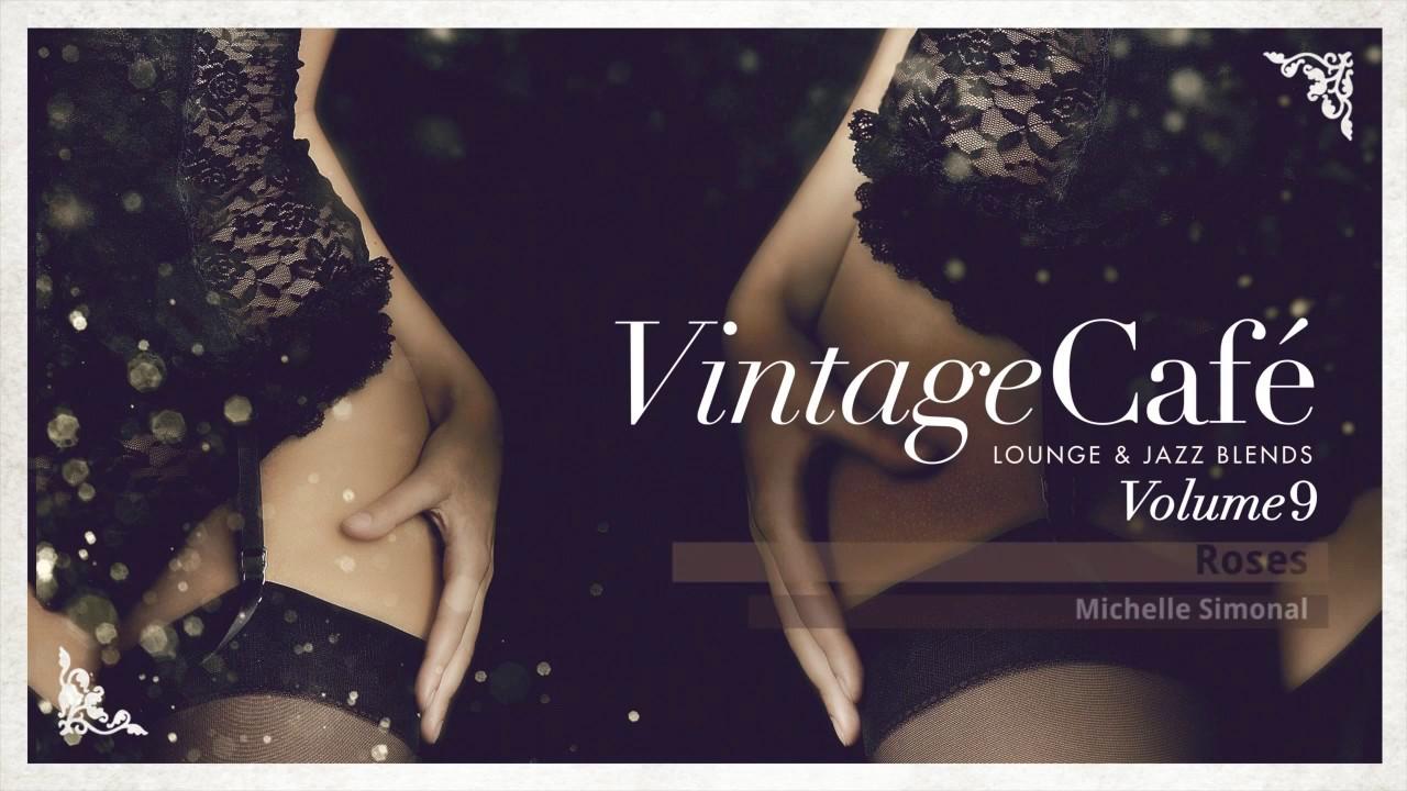 Download 🍸Vintage Café Vol. 9 - Full Album! - Lounge & Jazz Blends