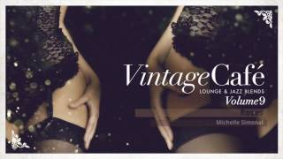 Gambar cover 🍸Vintage Café Vol. 9 -  Full New Album! - Lounge & Jazz Blends