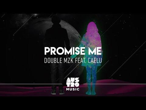 Double MZK feat Caelu - Promisse Me Lyric Vídeo