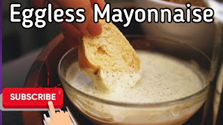 Homemade egg-less Mayonnaise in 1 Minute with a secret ingredient  Tasting same as restaurant made