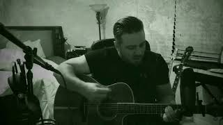 From Can to Can't by Corey Taylor (Acoustic Cover)