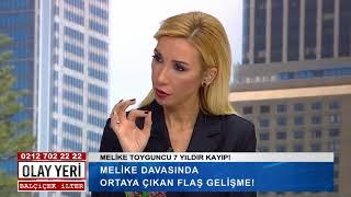Olay Yeri - Balçiçek İlter | MELİKE DAVASINDA FLAŞ GELİŞME!