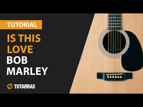How to play IS THIS LOVE from BOB MARLEY- ACOUSTIC GUITAR LESSON