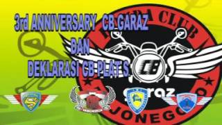Cak waras serdadu hoek. 3rd anniversary cb garaz & deklarasi cb plat s