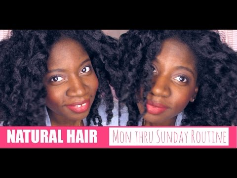 My Natural Hair Monday through Sunday Routine