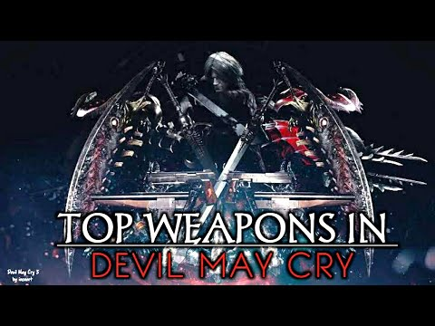 Top 10 Weapons In Devil May Cry | Most Powerful Weapons In Devil May Cry Series