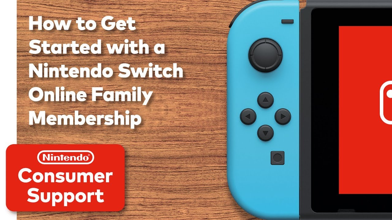 Consumer Service How To Get Started With A Nintendo Switch Online Family Membership Youtube