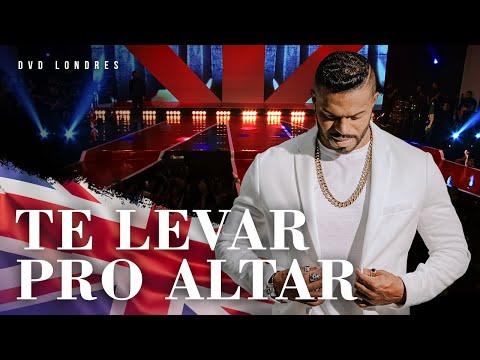 Te Levar Pro Altar | DVD Londres Ao Vivo | Chininha & Príncipe