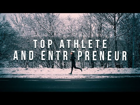 Top Athlete and Full time Entrepreneur
