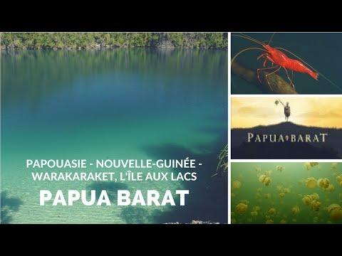 Papouasie - Nouvelle-Guinée - Warakaraket, l'île aux lacs - Papua Barat