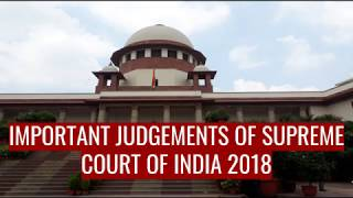 Important Judgments I Supreme Court I 2018