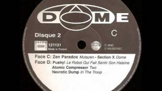 Various - DOME, Rendez-Vous Porte De Montreuil - d2 - atomic compressor - two.wmv