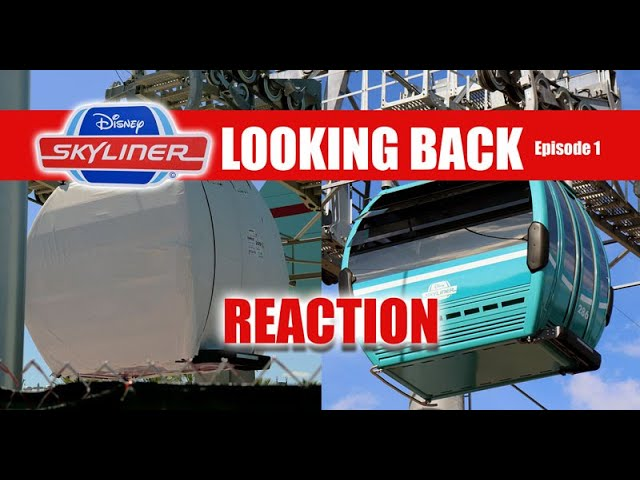LIVE: Disney Skyliner REACTION - Looking Back At Past Construction Through The Years - Episode One