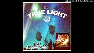 The Ansaar Tape-The True Light feat Tos-El Bashir,9th Scientist,Amun Ra,Honorable Ayun,Aslaam Mahdi