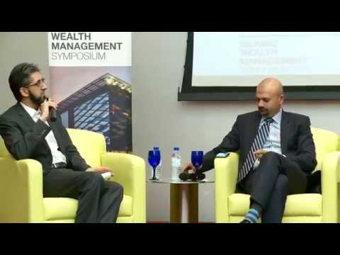Panel Discussion: Demands and Challenges of the Nascent Islamic Wealth Management Industry