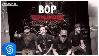 Raimundos - BOP (Cantigas de Garagem) [Áudio Oficial]