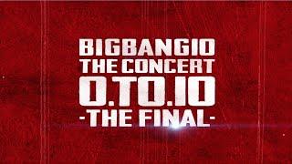 Video BIGBANG - BIGBANG10 THE CONCERT : 0.TO.10 -THE FINAL (TEASER) download MP3, 3GP, MP4, WEBM, AVI, FLV Agustus 2018