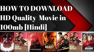 How to Download 1gb Movie in 100mb with High Quality [Hindi]