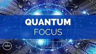 Quantum Focus: Increase Focus, Concentration, Memory - Binaural Beats - Focus Music #8593