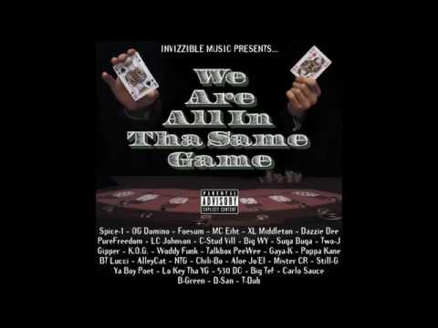 We Are All In Tha Same Game ALBUM TRAILER Mixed By DJ K.I.P. Of Invizzible Music