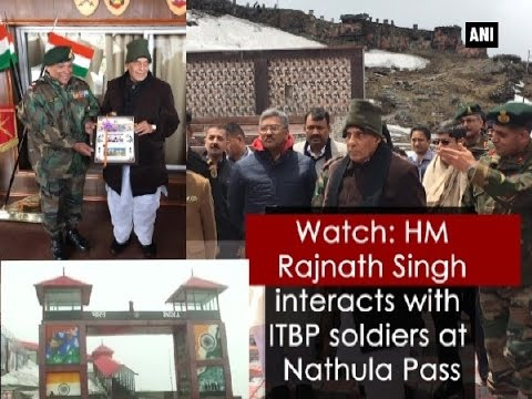 Watch: HM Rajnath Singh interacts with ITBP soldiers at Nathula Pass - Sikkim News