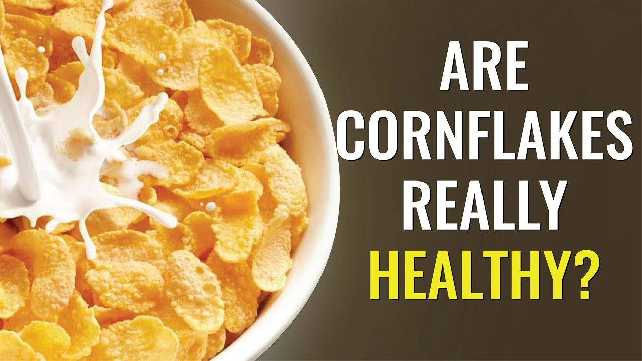 Corn flakes is it really healthy truth about corn flakes youtube corn flakes is it really healthy truth about corn flakes ccuart Gallery