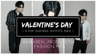 VALENTINE'S DAY K-POP fashion inspired outfits men 👈🧒🏻 // akiraren K fashionTV