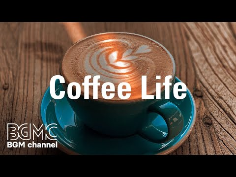 Coffee Life: Dreamy Jazz Music - Warm Jazz Coffee Piano & Guitar to Sleep, Relax