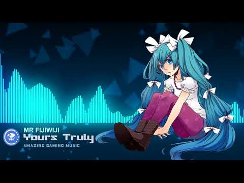 Mr FijiWiji - Yours Truly (feat. Danyka Nadeau) (Summer Was Fun Remix)(monstercat release)