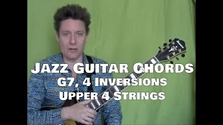 Jazz Guitar Chords, Steve Bloom, G7, Upper 4 Strings, Video #11