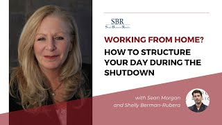 Working From Home? How to Structure Your Day During the Shutdown
