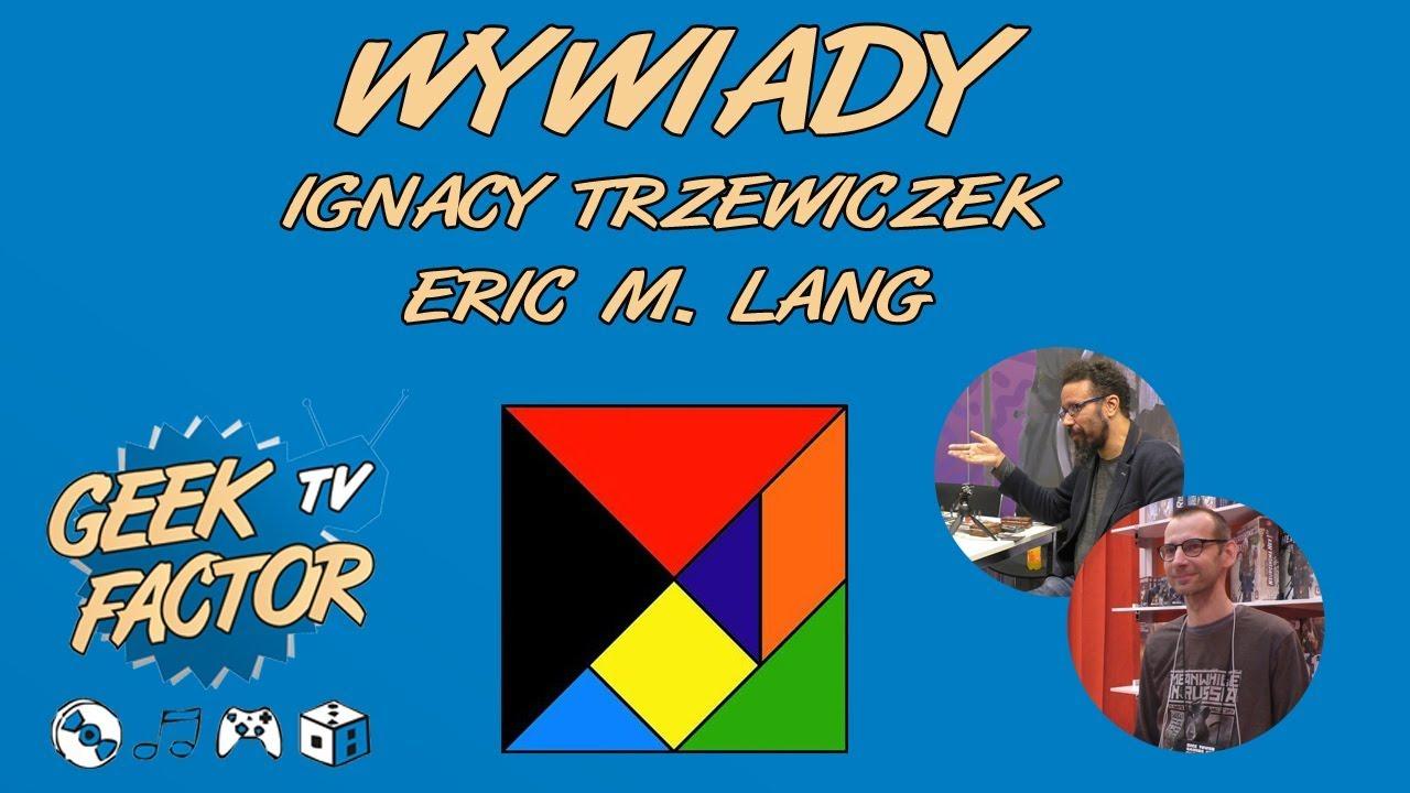 ESSEN 2017 – WYWIADY – Ignacy Trzewiczek [PL] i Eric Lang [ENG]