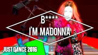 Just Dance 2016 B I M Madonna By Madonna Feat Nicki Minaj Collab Ft Alex Mashup